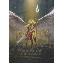 The Horus Heresy: Siege of Terra: The Lost and the Damned Hardback