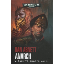 Gaunt's Ghosts: Anarch Paperback