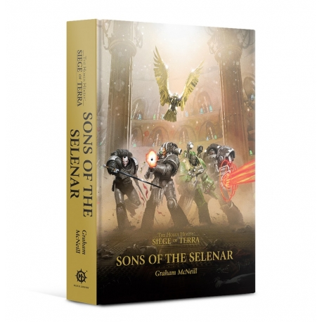 Horus Heresy: Siege of Terra: Sons Of The Selenar Hardback