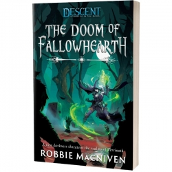 The Doom Of Fallowhearth: Descent Legends of the Dark