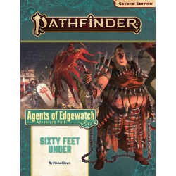 Pathfinder Adventure Path: Sixty Feet Under (Agents of Edgewatch 2 of 6)