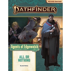 Pathfinder Adventure Path: All or Nothing (Agents of Edgewatch 3 of 6)
