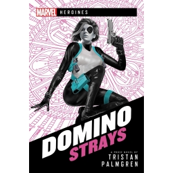 Domino Strays: Marvel Heroines