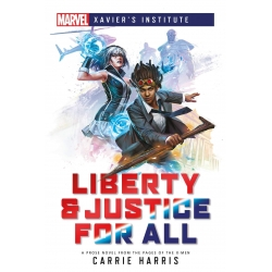 Liberty & Justice For All: Marvel Xavier's Institute