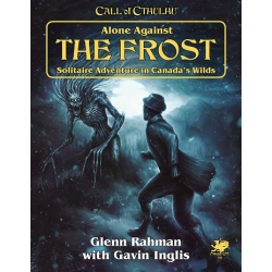 Alone Against the Frost: Call of Cthulhu 7th Ed