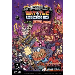 Hijinx at Hell High: Epic Spell Wars of the Battle Wizards
