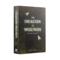 The Deacon of Wounds Hardback