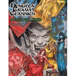 Dungeon Crawl Classics RPG No. 78: Fate's Fell Hand