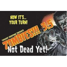 Zombies!!! 3.5: Not Dead Yet
