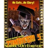 Zombies!!! 5 - School's Out