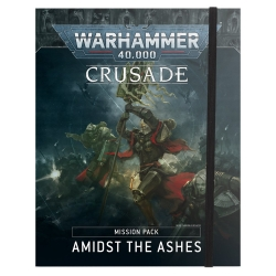 Warhammer 40,000: Crusade: Amidst the Ashes Mission Pack - English