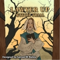 Lawyer Up: Witch Trial