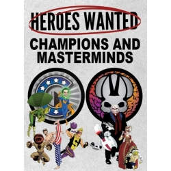 Heroes Wanted- Champions and Masterminds 1