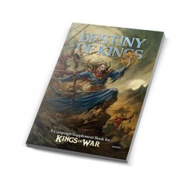 The Destiny of Kings A Kings of War Campaign Supplement