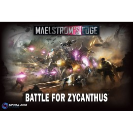 Maelstrom's Edge: Battle for Zycanthus