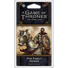 For Family Honor Chapter Pack: AGOT LCG 2nd Edition