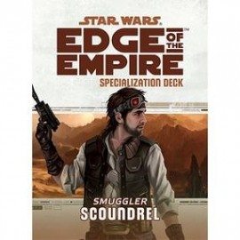 Edge of the Empire Specialization Deck: Scoundrel