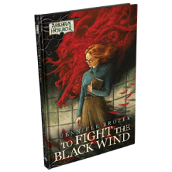 To Fight the Black Wind